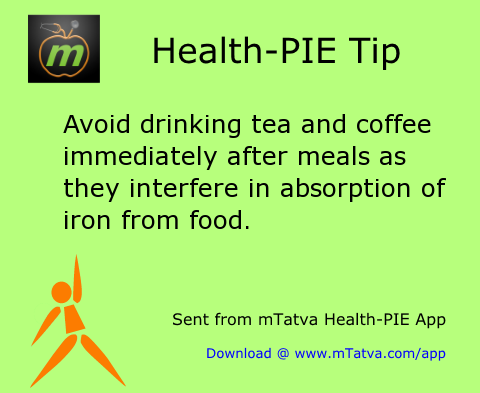 avoid drinking tea coffee after meal to help digestion and iron absorption 8.png