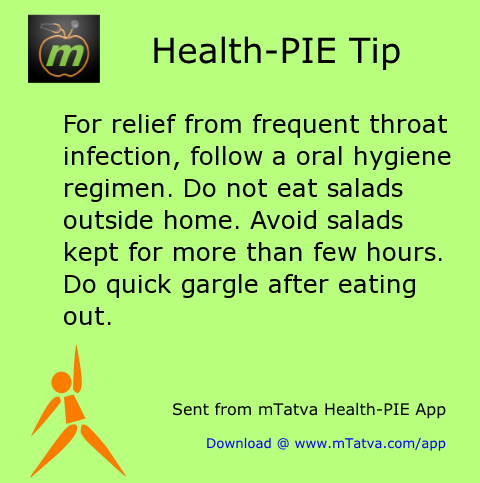 for relief from frequent throat infection follow a oral hygiene regimen do not eat salads 204.png